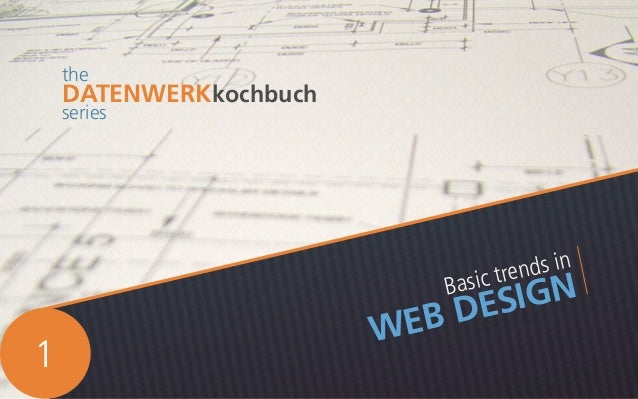 Basic trends in WEB DESIGN the DATENWERKkochbuch series 1