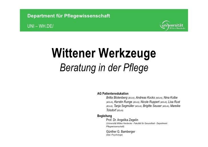 Department für PflegewissenschaftUNI – WH.DE/           Wittener Werkzeuge               Beratung in der Pflege           ...
