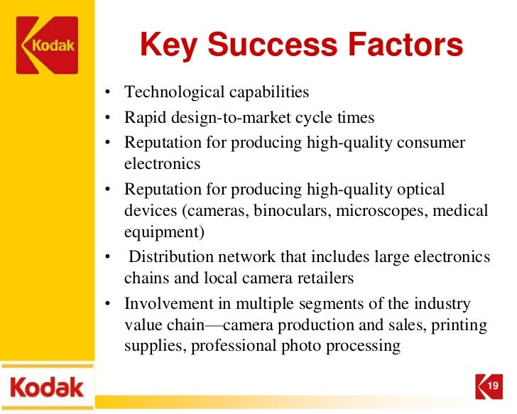 kodak strategic analysis Collaborate with expert to enhance the competency y y digital strategy was to create greater coherence among kodak¶s multiple digital projects previously they had diversification strategy but later fisher focus in imaging business swot analysis kodak¶s strength and competitive capabilities kodak¶s strength can take.