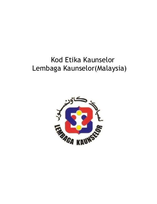 Kod Etika KaunselorLembaga Kaunselor(Malaysia)