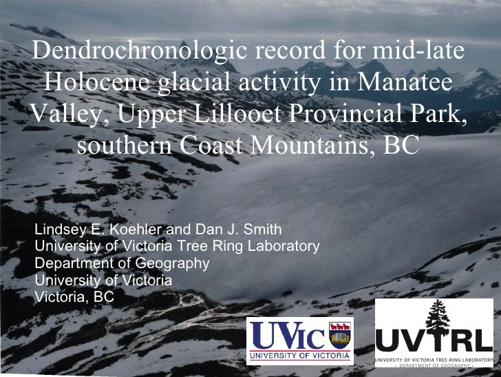 Dendrochronologic record for mid-late Holocene glacial activity in Manatee Valley, Upper Lillooet Provincial Park, souther...