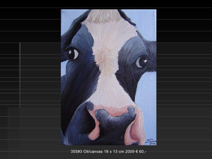 355#3 Oil/canvas 18 x 13 cm 2009 € 60,-