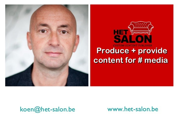 + What can CUSTMZ offer you? Your digital magazine? Produce + provide content for # media  [email_address] www.het-salon.be