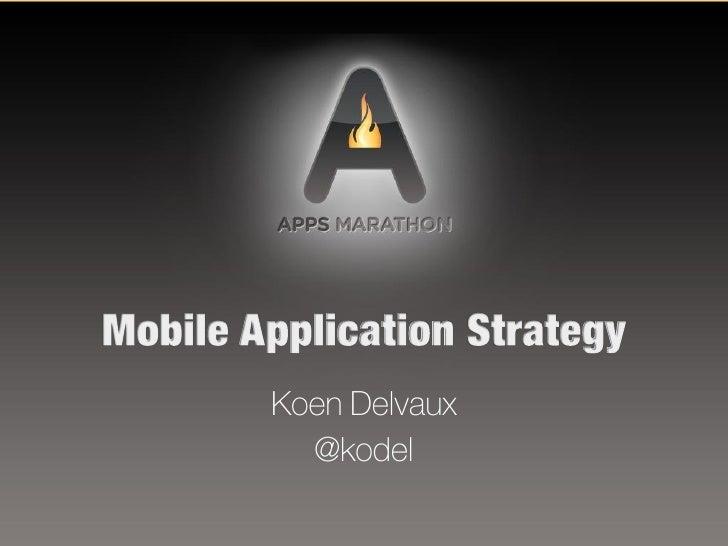 Apps Marathon -  Mobile app strategy do's & dont's