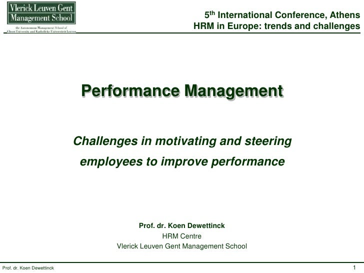 5th International Conference, Athens<br />HRM in Europe: trends and challenges<br />Performance ManagementChallenges in mo...
