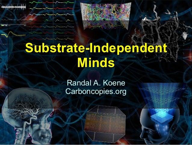 Dr. Randal Koene: Substrate-Independent Minds (Australian Singularity Summit 2012)