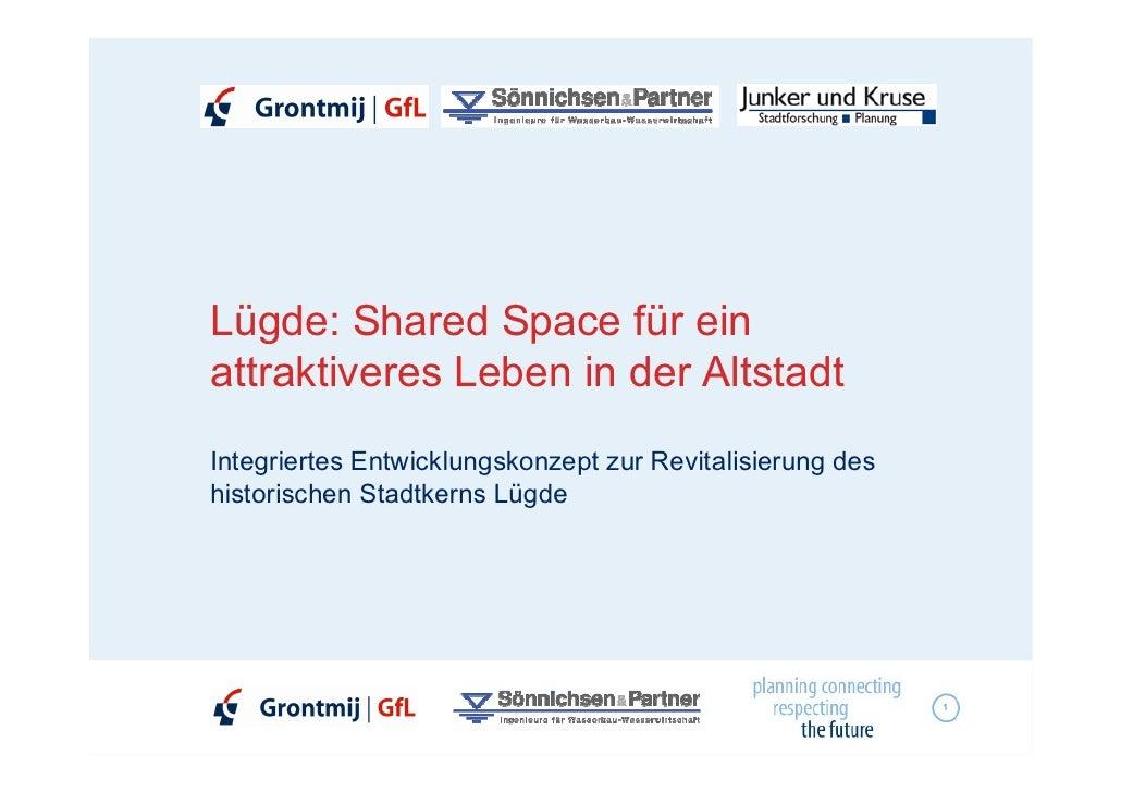 Lügde: Shared Space für ein attraktiveres Leben in der Altstadt Integriertes Entwicklungskonzept zur Revitalisierung des h...