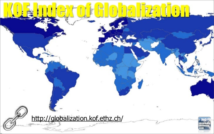 geographyalltheway.com - IB Geography - Global Interactions: KOF Index of Globalization