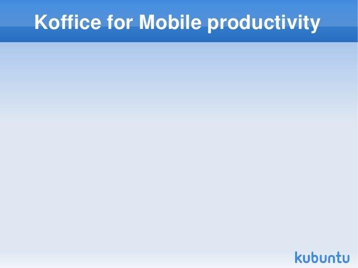KofficeforMobileproductivity