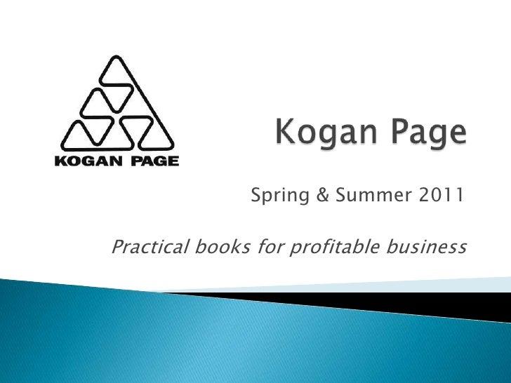 Kogan page sales presentation spring summer 2011