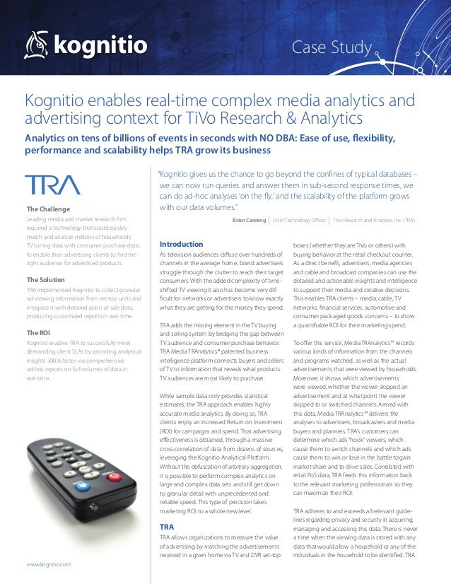 Case StudyKognitio enables real-time complex media analytics andadvertising context for TiVo Research & AnalyticsAnalytics...