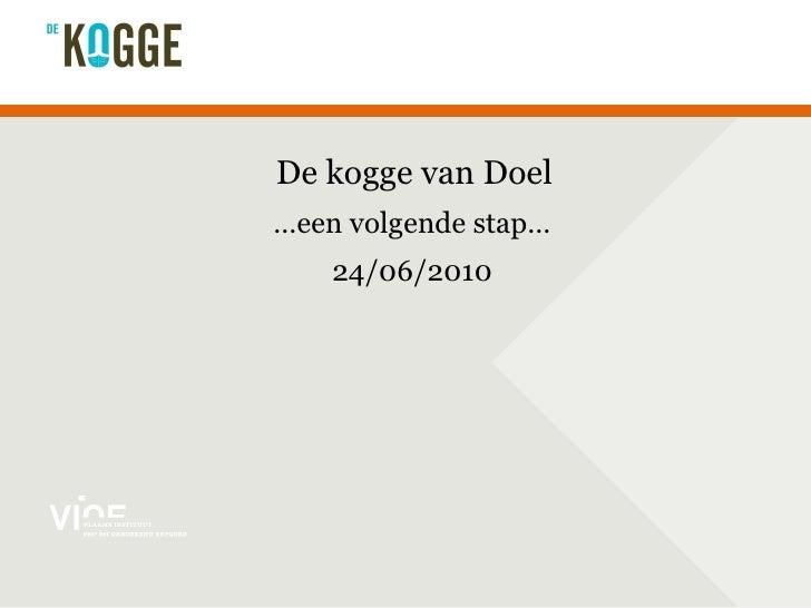 De kogge van Doel … een volgende stap… 24/06/2010