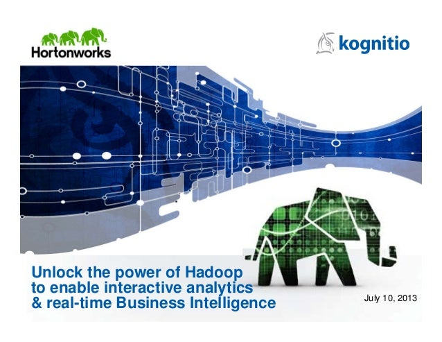 Web Briefing: Unlock the power of Hadoop to enable interactive analytics