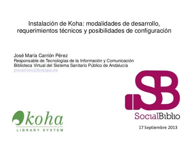 Instalación KOHA: desarrollo, requerimientos y configuración