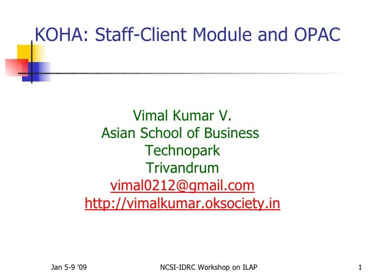 Koha 2.9 Windows Staff Client and Opac
