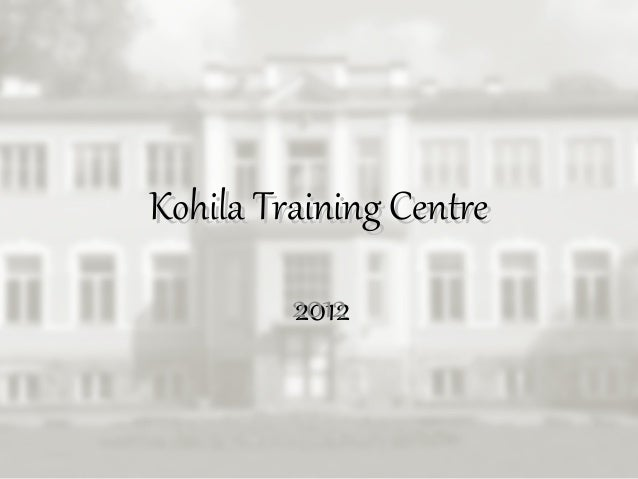 Kohila Training Centre         2012