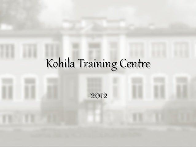 Kohila Training Centre 2012