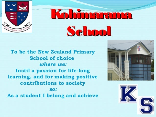 To be the New Zealand PrimarySchool of choicewhere we:Instil a passion for life-longlearning, and for making positivecontr...