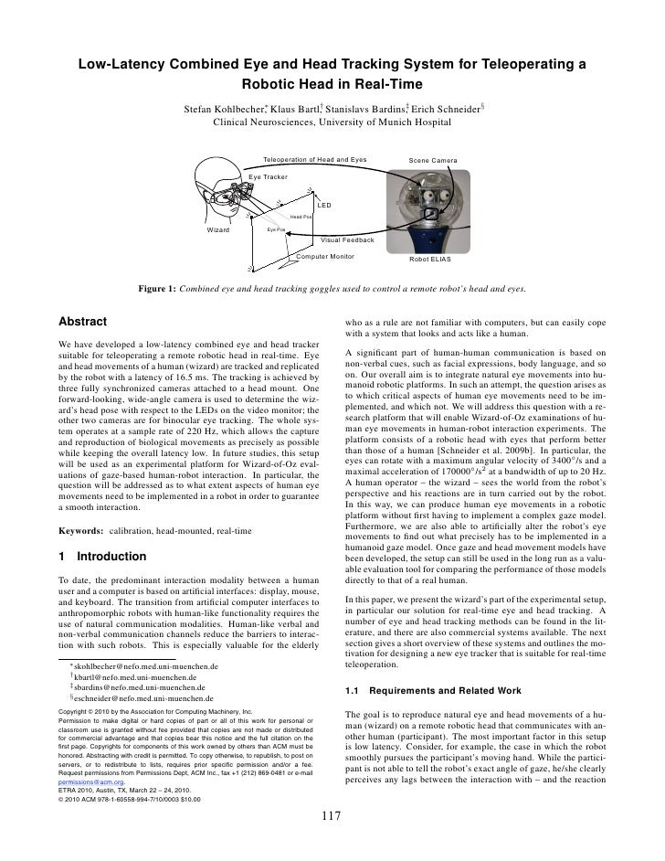 Kohlbecker Low Latency Combined Eye And Head Tracking System For Teleoperating A Robotic Head In Real Time