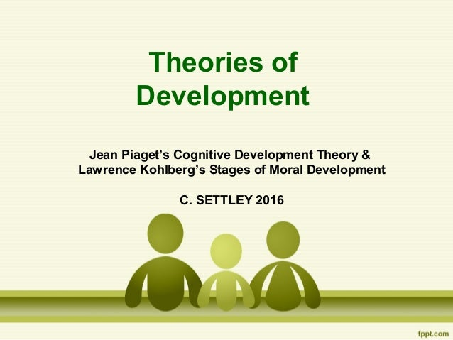 research cognitive moral development theories jean piaget 1 Jean piaget's research on cognitive development in  the theory of cognitive development by jean piaget  psychological theories proposed by freud, piaget,.