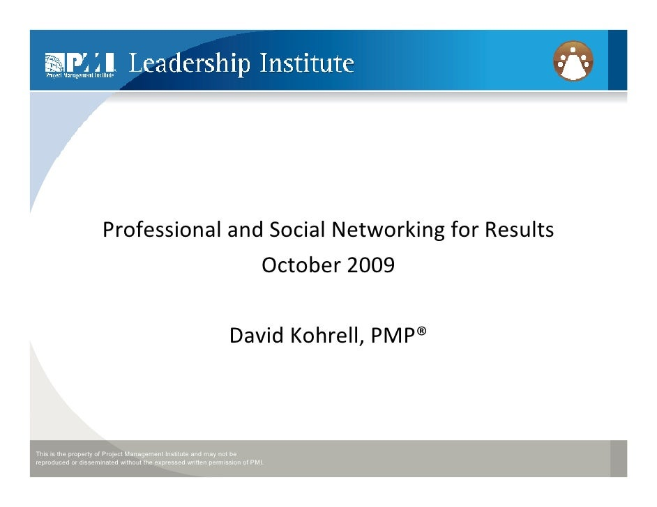 Professional and Social Networking for Results                                      October 2009                          ...