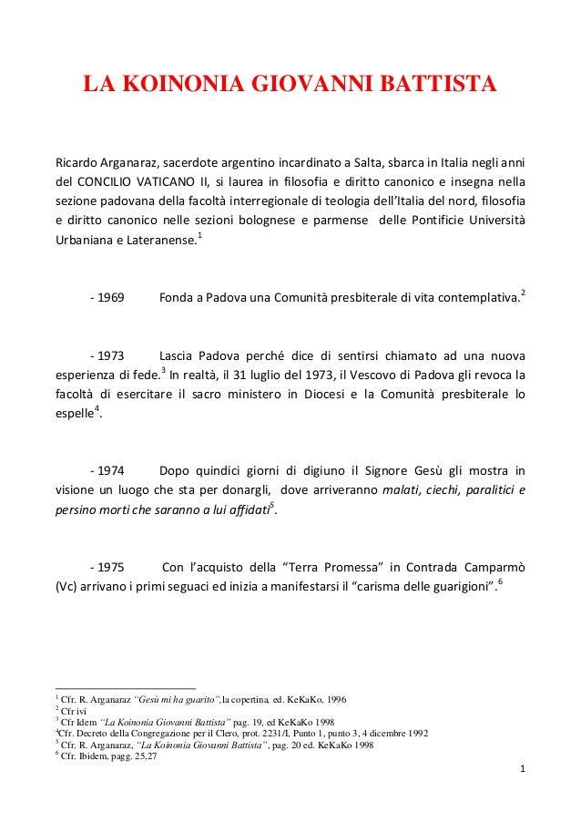 LA KOINONIA GIOVANNI BATTISTARicardo Arganaraz, sacerdote argentino incardinato a Salta, sbarca in Italia negli annidel CO...