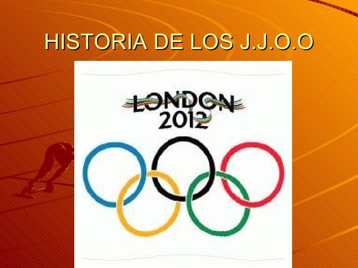 HISTORIA DE LOS J.J.O.O