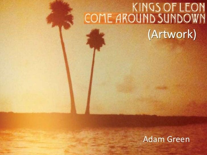 Kings of Leon - Come Around Sundown [artwork]
