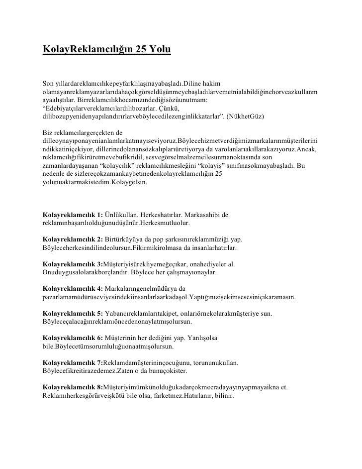 "HYPERLINK ""http://reklamgunlugu.wordpress.com/2010/08/03/kolay-reklamciligin-25-yolu/"" o ""Kolay Reklamcılığın 25Yolu"" Ko..."