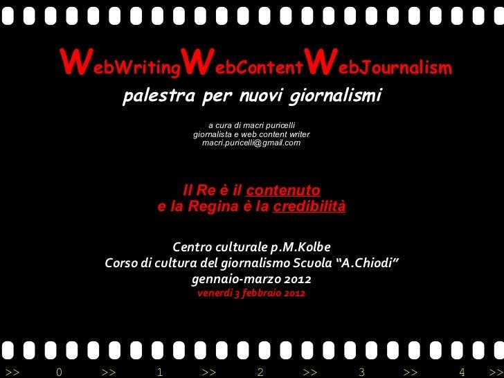 W ebWriting W ebContent W ebJournalism palestra per nuovi giornalismi a cura di macri puricelli giornalista e web conten...