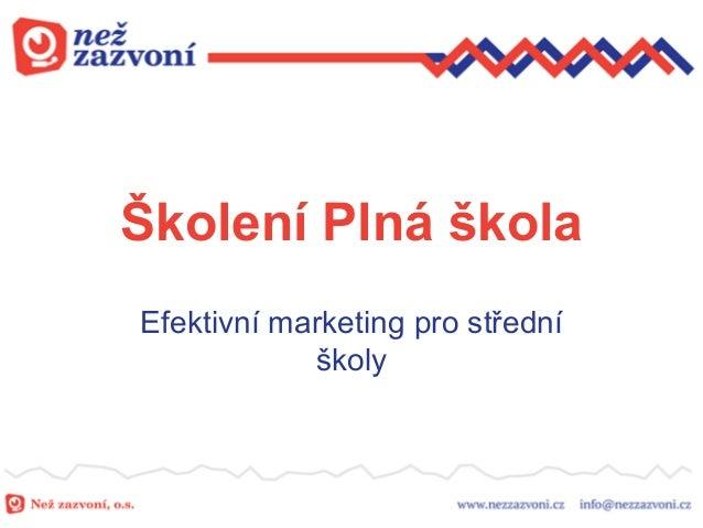 Školení Plná škola Efektivní marketing pro střední školy