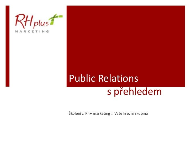 Školení Public Relations s přehledem Rh+ marketing