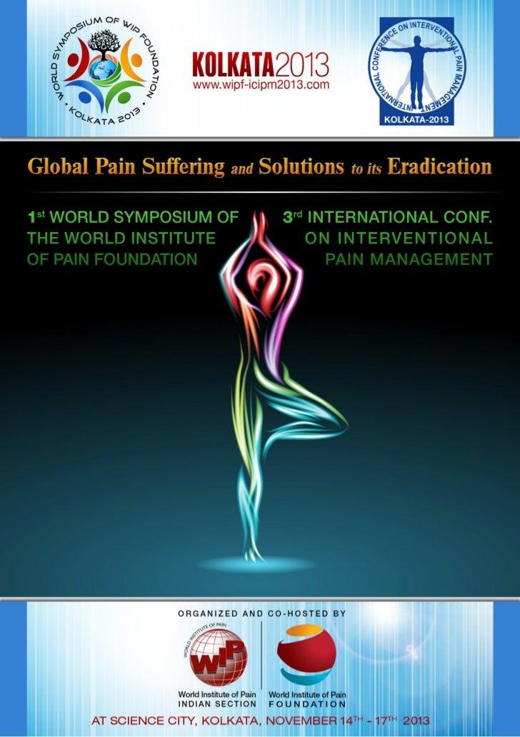 Kolkata 2013 Global Pain Suffering & Solutions