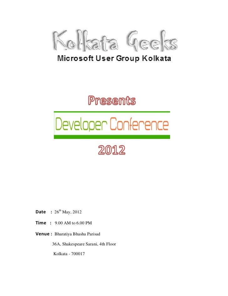 Date : 26th May, 2012Time : 9.00 AM to 6.00 PMVenue : Bharatiya Bhasha Parisad        36A, Shakespeare Sarani, 4th Floor  ...