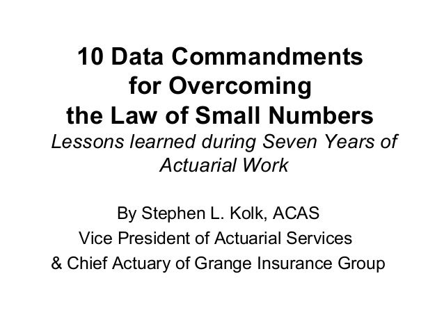 10 Data Commandments for Overcoming the Law of Small Numbers Lessons learned during Seven Years of