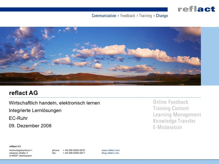 reflact AG Wirtschaftlich handeln, elektronisch lernen Integrierte Lernlösungen EC-Ruhr 09. Dezember 2008