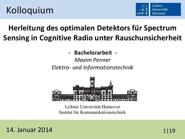 Herleitung des optimalen Detektors für Spectrum Sensing in Cognitive Radio unter Rauschunsicherheit - Bachelorarbeit - Max...