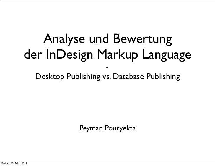 Analyse und Bewertung                   der InDesign Markup Language                                             -        ...