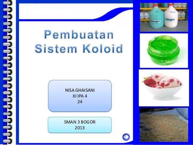 Pembuatan Sistem Koloid