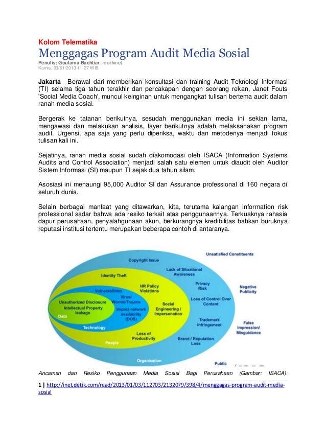Kolom Telematika  Menggagas Program Audit Media Sosial Penulis: Goutama Bachtiar - detikinet Kamis, 03/01/2013 11:27 WIB  ...