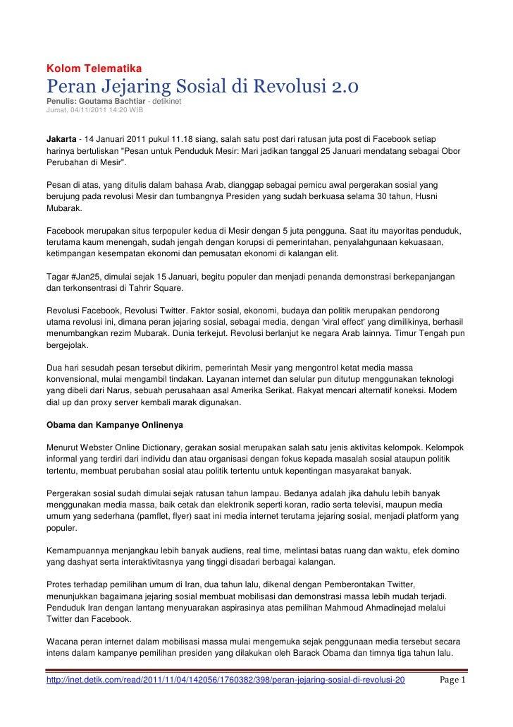 Kolom TelematikaPeran Jejaring Sosial di Revolusi 2.0Penulis: Goutama Bachtiar - detikinetJumat, 04/11/2011 14:20 WIBJakar...