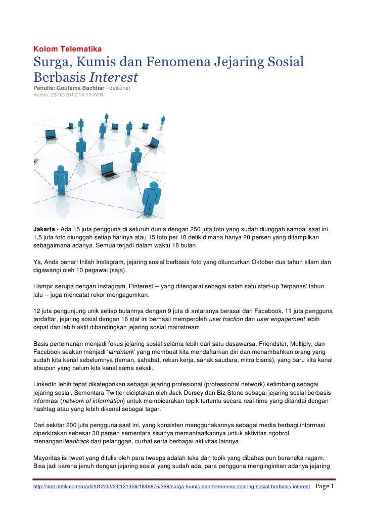 Kolom Telematika DetikINET - Surga, Kumis dan Fenomena Jejaring Sosial Berbasis Interest