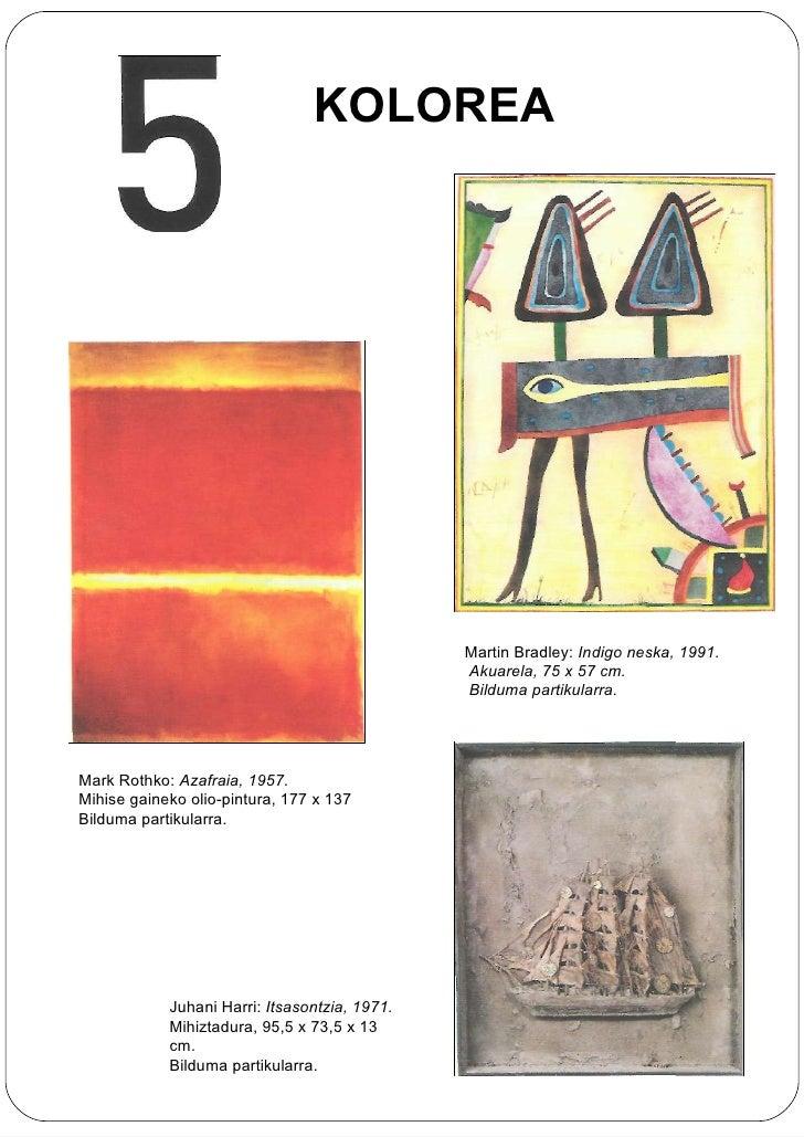 Martin Bradley:  Indigo neska, 1991. Akuarela, 75 x 57 cm. Bilduma partikularra. Mark Rothko:  Azafraia, 1957. Mihise gain...