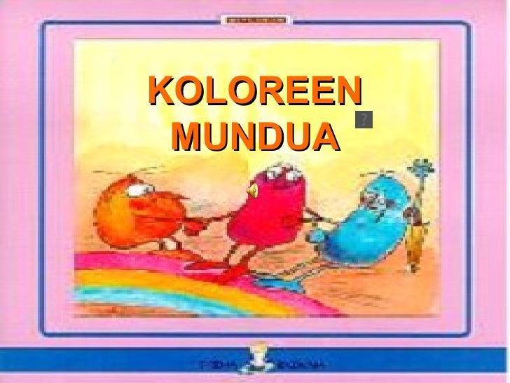 KOLOREEN MUNDUA
