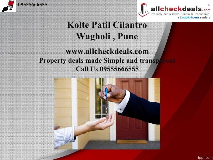09555666555               Kolte Patil Cilantro                Wagholi , Pune               www.allcheckdeals.com       Pro...