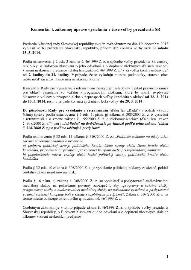 Komentar k zakonnej_uprave_vysielania-volby_prezident_2014