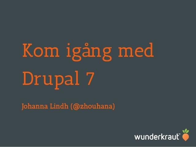 Kom igång med drupal 7