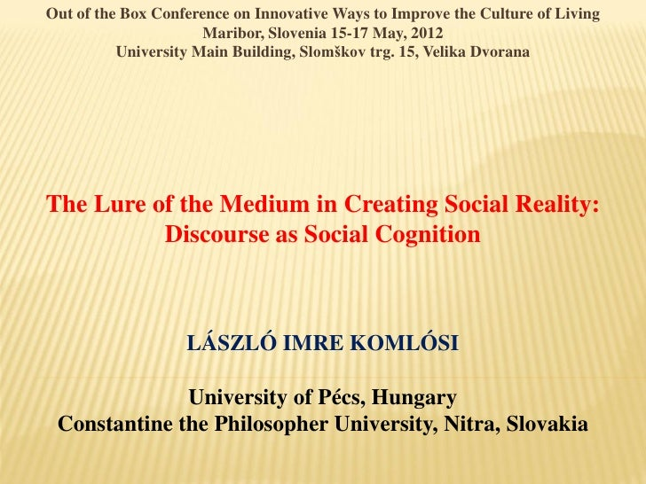 OBC | The lure of the media: Discourse as social cognition