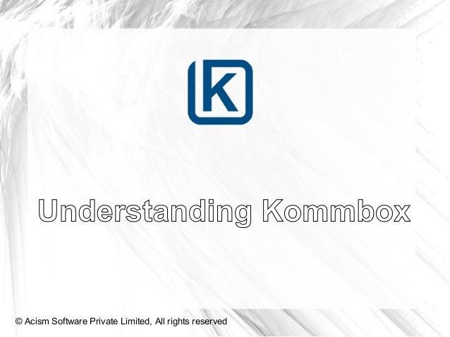 Understanding Kommbox