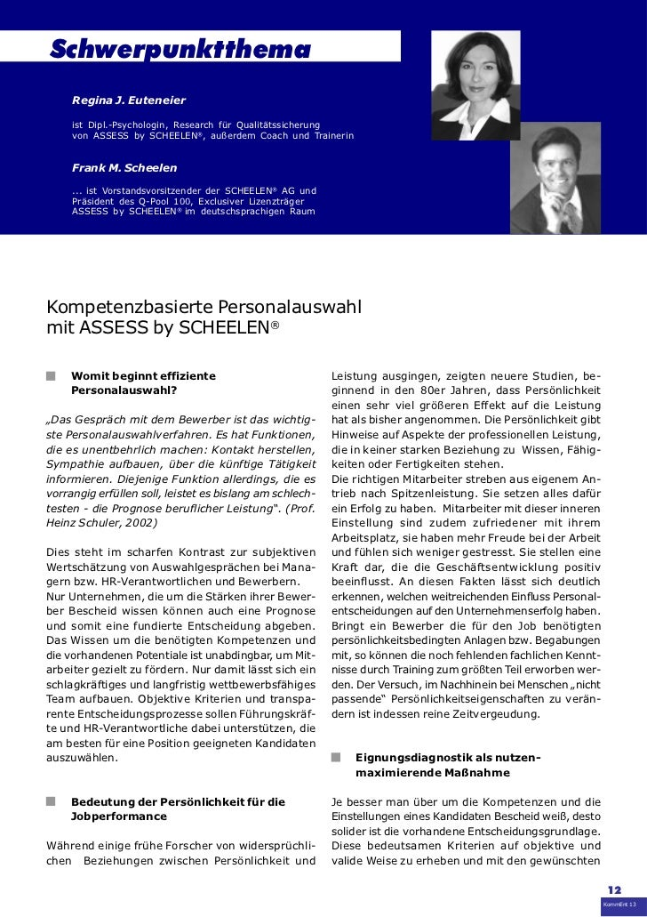 Schwerpunktthema     Regina J. Euteneier     ist Dipl.-Psychologin, Research für Qualitätssicherung     von ASSESS by SCHE...
